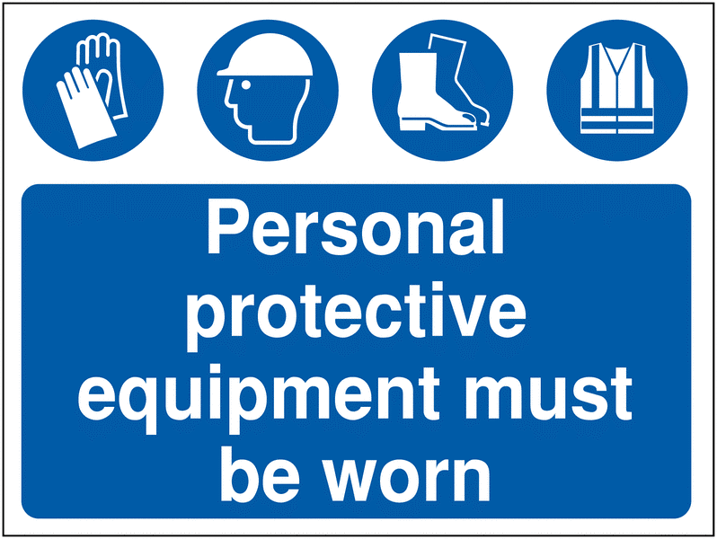ppe must be worn